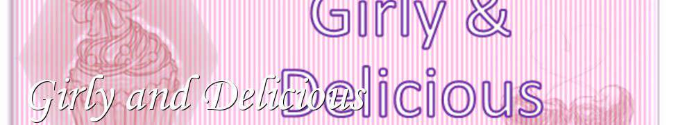 Recettes de Girly and Delicious