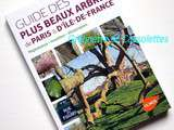 Guide des plus beaux Arbres de Paris et d'Ile de France