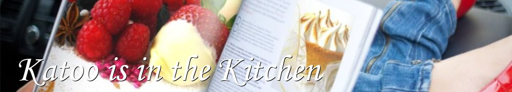Recettes de Katoo is in the Kitchen