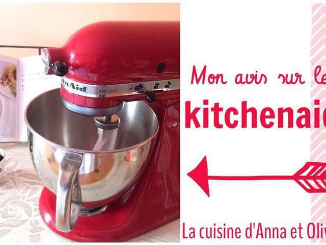 Recettes de kitchenaid 4 for Avis sur robot kitchenaid