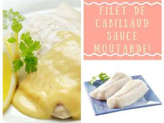 Filet de cabillaud sauce moutarde citron vert