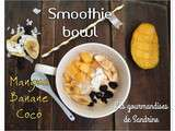 Smoothie bowl mangue, banane & coco