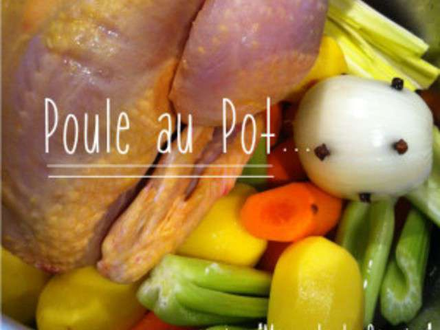 recettes de poule au pot