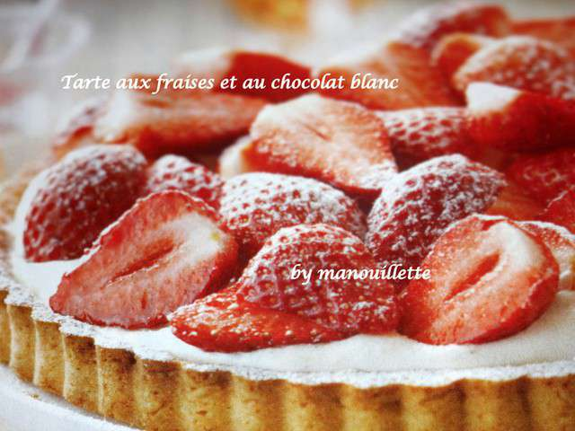 recettes de tarte aux fraises et chocolat blanc. Black Bedroom Furniture Sets. Home Design Ideas