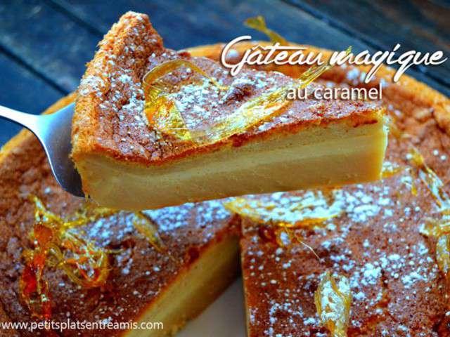 Recettes de g teau magique au caramel de petits plats for Petit plat entre amis
