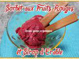 Sorbet aux Fruits Rouges et Sirop d'Erable