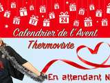 Lancement du calendrier de l'Avent Thermovivie