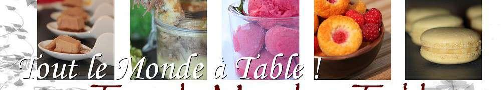 Recettes de tout le monde table for A table tout le monde