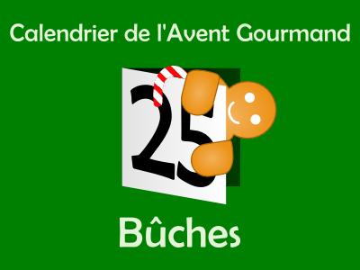 Calendrier de l'Avent gourmand - Bûches 2013