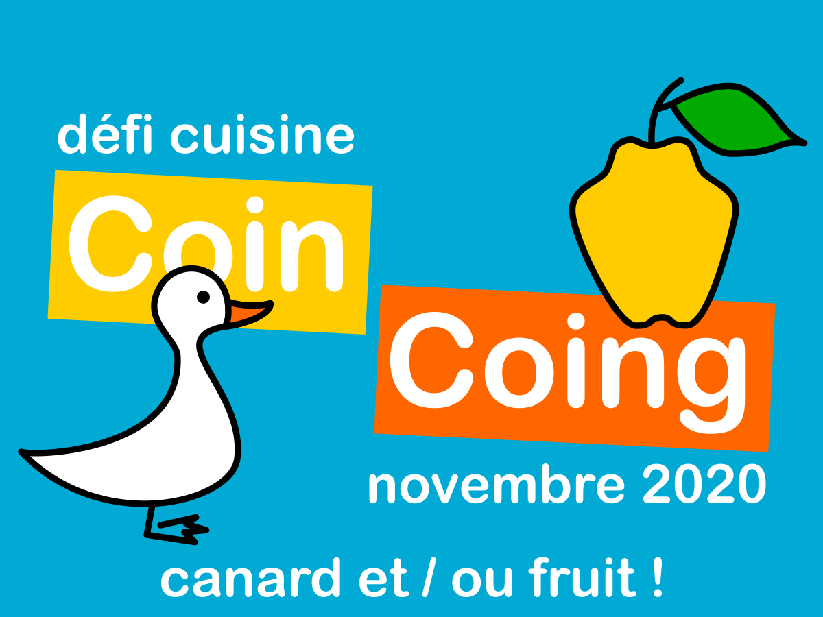 Défi Cuisine : Coing Coing !
