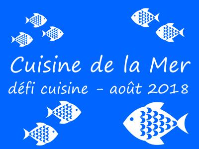 Défi Cuisine : Cuisine de la Mer