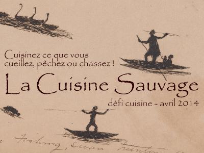 Défi La Cuisine Sauvage