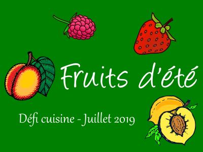 Défi Cuisine : les Fruits d'été