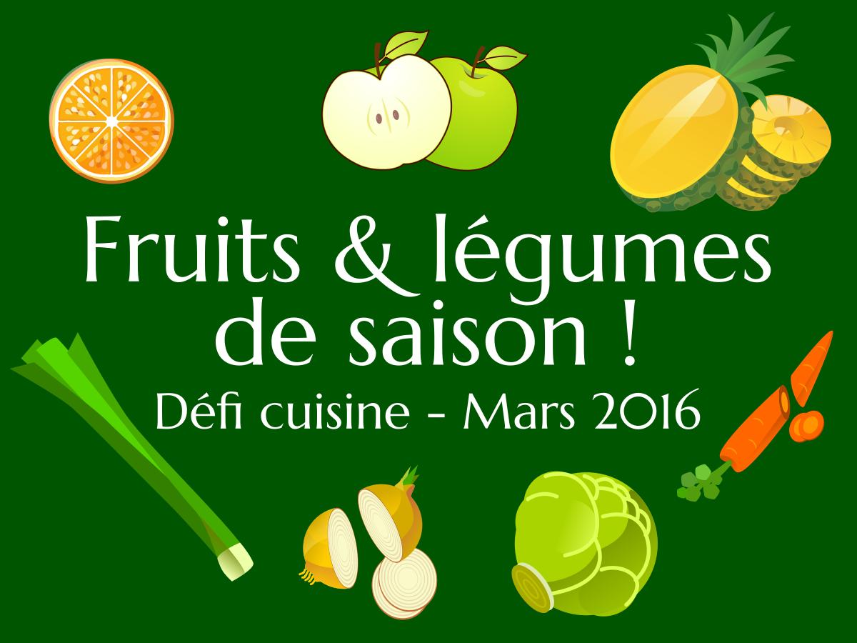D fi cuisine fruits et l gumes de saison - Cuisine de saison septembre ...