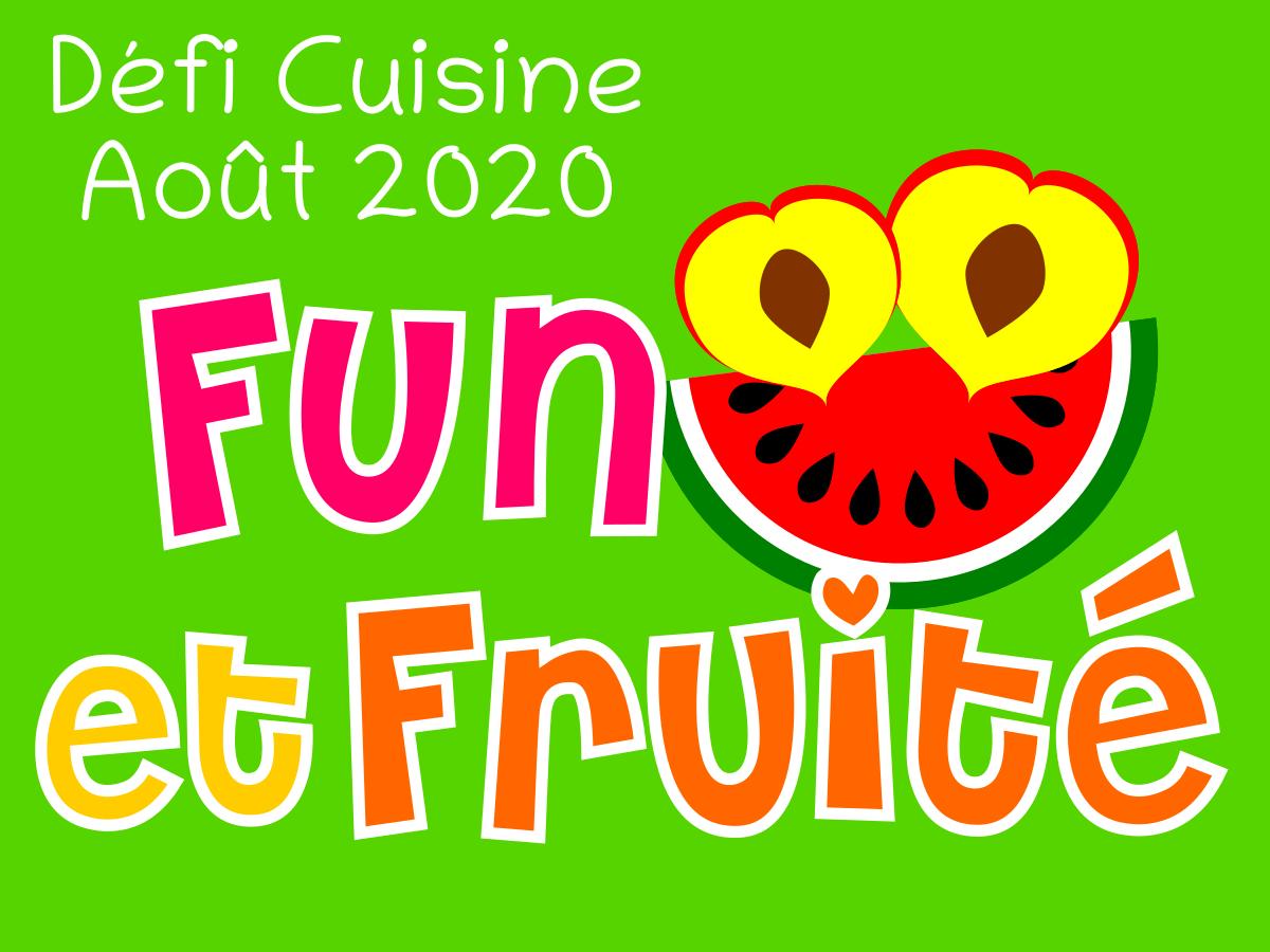 Défi Cuisine : Fun et Fruité !