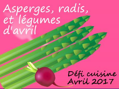 Défi Cuisine : Asperges, radis et légumes d'avril