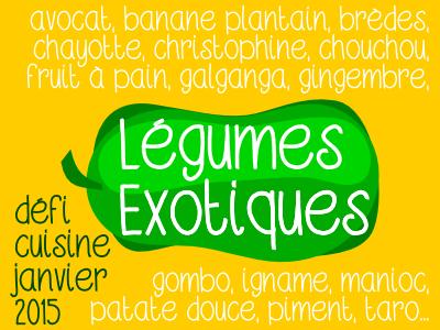 Défi Légumes Exotiques