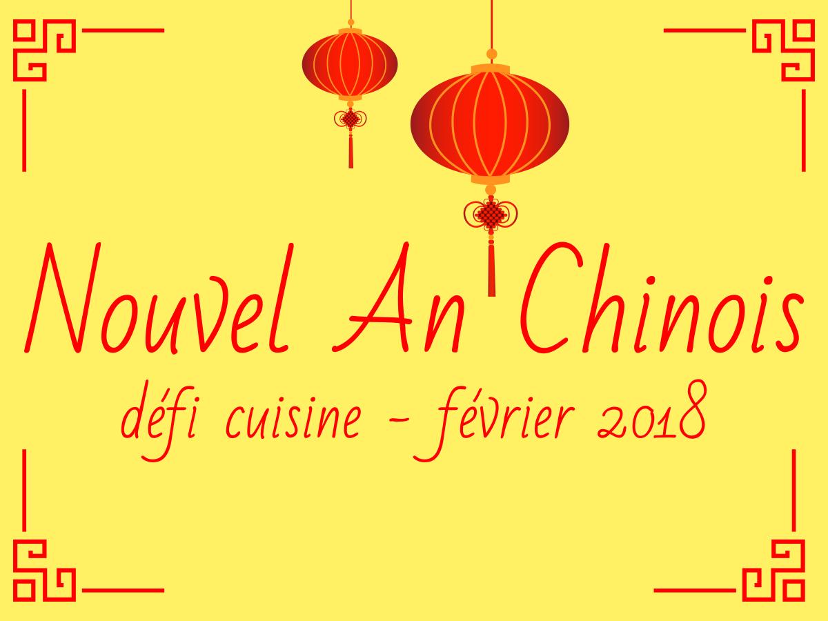 D fi cuisine nouvel an chinois - Un chinois en cuisine ...