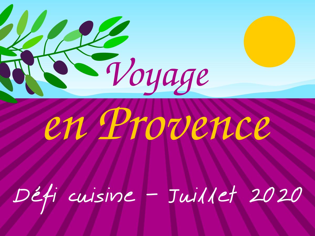 Défi Cuisine : Voyage en Provence