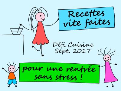 Défi Cuisine : Recettes vite faites pour une rentrée sans stress !