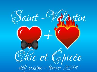 Défi Saint-Valentin Chic et Epicée
