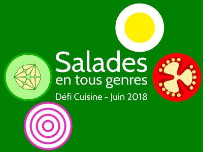 Défi Cuisine : Salades en tous genres