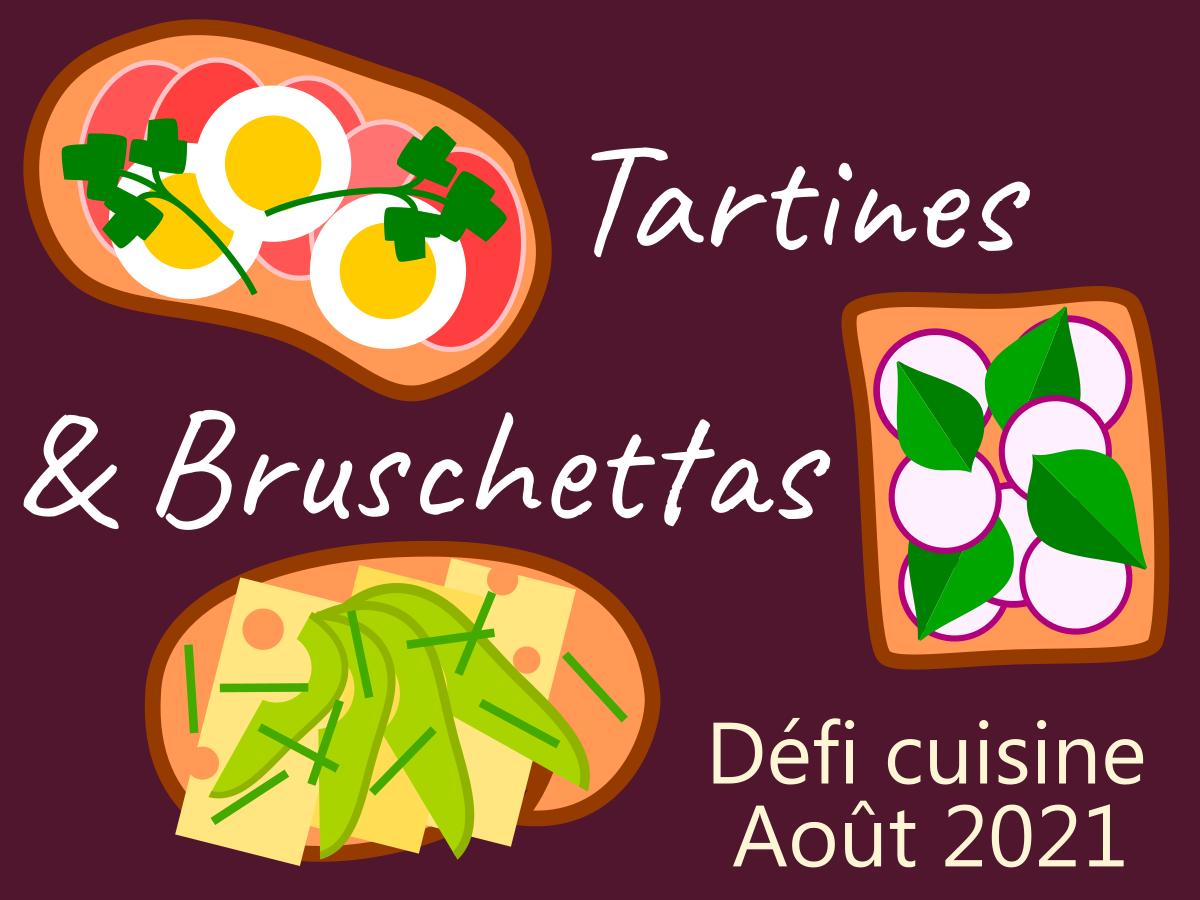 Défi Tartines et bruschettas