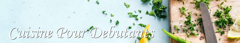 Recette cuisine pour debutants facile les recettes de - Cuisine thai pour debutants ...